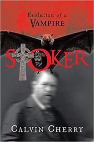 Stoker: Evolution of a Vampire