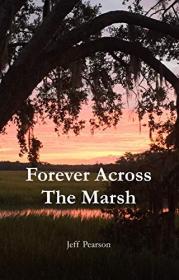 Forever Across the Marsh